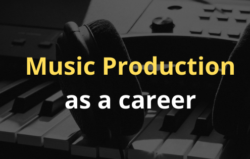 Music Production as a career in india